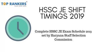 HSSC JE Shift Timings 2019 – Junior Engineer Exam Schedule