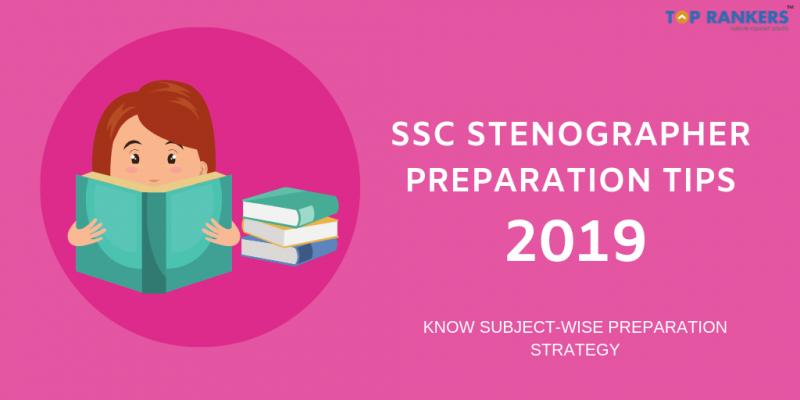 SSC Stenographer Preparation Tips
