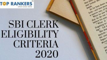 SBI Clerk Eligibility Criteria 2020