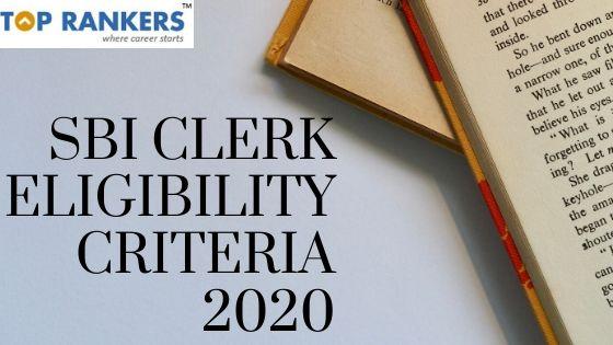 SBI Clerk Eligibility Criteria