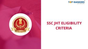 SSC JHT Eligibility Criteria 2020
