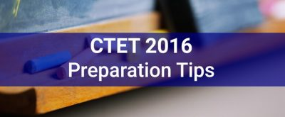 10 Tips to crack CTET 2016