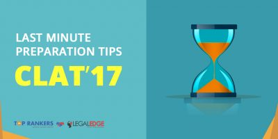 Last Minute Preparation Tips for CLAT 2017