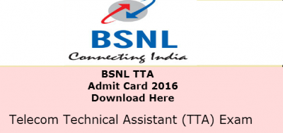 BSNL TTA Junior Engineering JE admit card 2016 released – download here