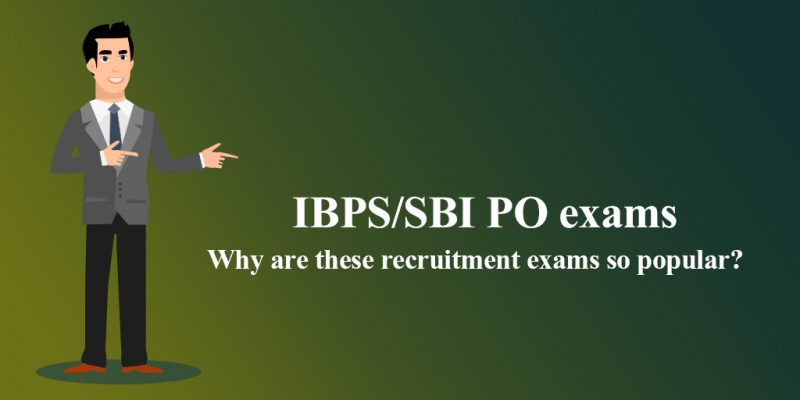 IBPS and SBI PO