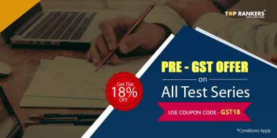 Pre-GST Offer : Flat 18% off on all Mock Test Series for SSC & Bank Exams by TopRankers
