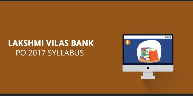 Lakshmi Vilas Bank PO 2017 Syllabus