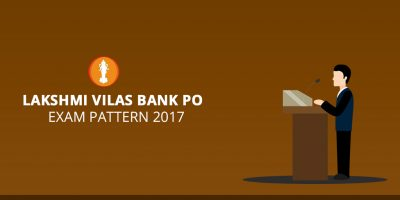 Lakshmi Vilas Bank PO 2017 Exam Pattern