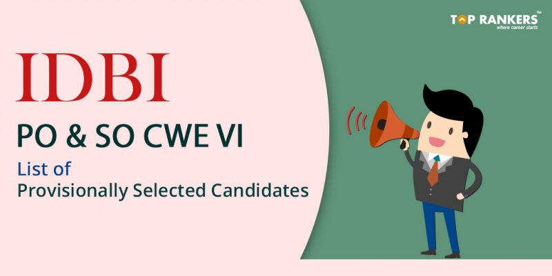 IDBI-PO--SO-CWE-VI---List-of-Provisionally-Selected-Candidates