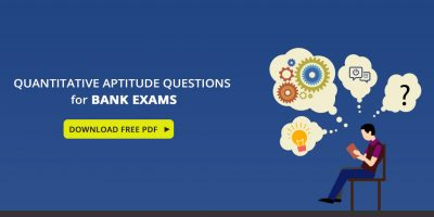 Quantitative Aptitude Questions and Answers PDF Download – All Bank Exams 2019