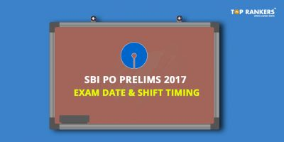 SBI PO Prelims 2017 Exam Dates and Shift Timings