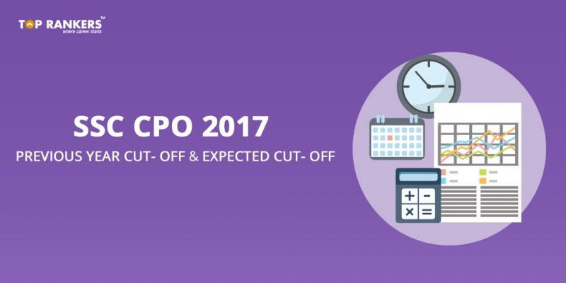SSC CPO Expected Cut off 2017