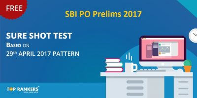 Sure Shot Tests Based on SBI PO Prelims 29th April 2017 Exam Pattern