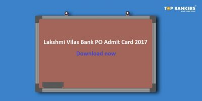 Lakshmi Vilas Bank PO Admit Card 2017