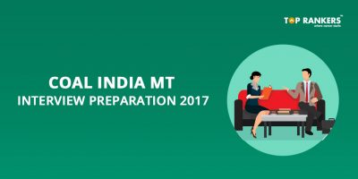 Coal India MT Interview Preparation 2017