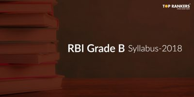 Detailed RBI Grade B Syllabus 2018 – Phase I & II