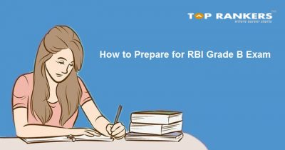 How to prepare for RBI grade B exam 2018 – RBI Grade B Officer Preparation