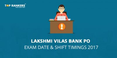 Lakshmi Vilas Bank PO Exam Date and Shift timings 2017