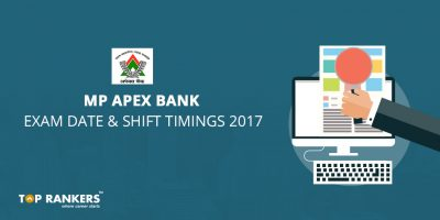 Mp Apex Bank Exam Date and Shift Timing 2017