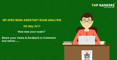 MP Apex Bank Assistant Exam Analysis 5th May 2017 – How was your Exam?