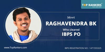 IBPS PO Success Story:Raghevandra BK