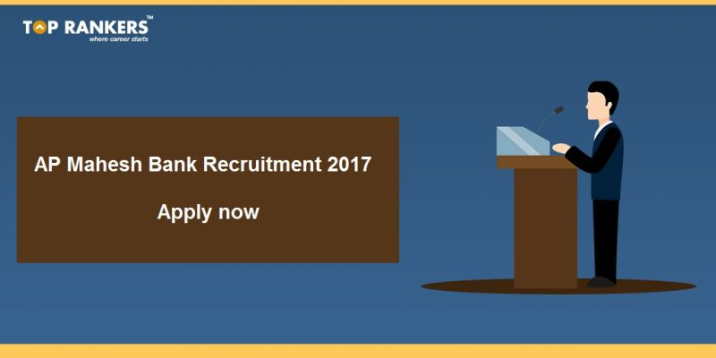 Mahesh Bank Recruitment 2017