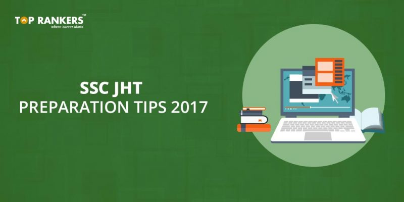 SSC JHT Preparation Tips 2017