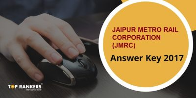 JMRC answer Key 2017 – Jaipur Metro Rail Corporation