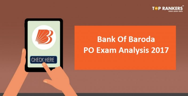 Bank of Baroda PO Exam Analysis 2017
