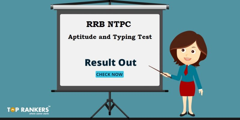 RRB NTPC 2016 Aptitude & Typing Test Result