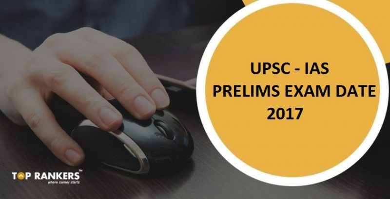 UPSC Civil Services (IAS) Prelims 2017 Exam date and Shift timing