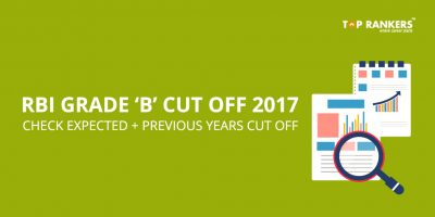 RBI Grade B Cutoff 2017 – Check Previous Years Cut Off!
