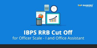 IBPS RRB Cut Off for Officer Scale I and Office Assistant