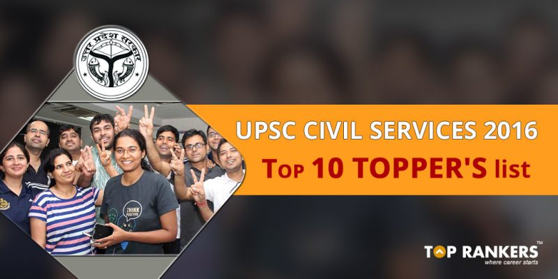 UPSC Toppers List 2016-17