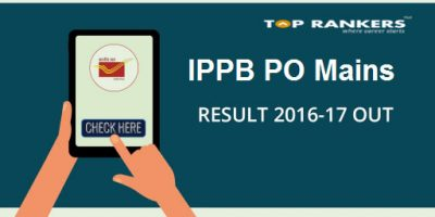 IPPB PO Mains Result 2016 -17 : Check Here