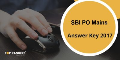 SBI PO Mains Answer Key 2017 – Check Official Answer Keys