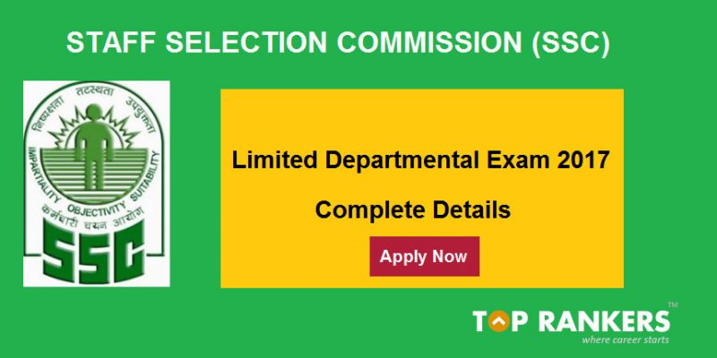 SSC Limited Departmental Competitive Exam 2017