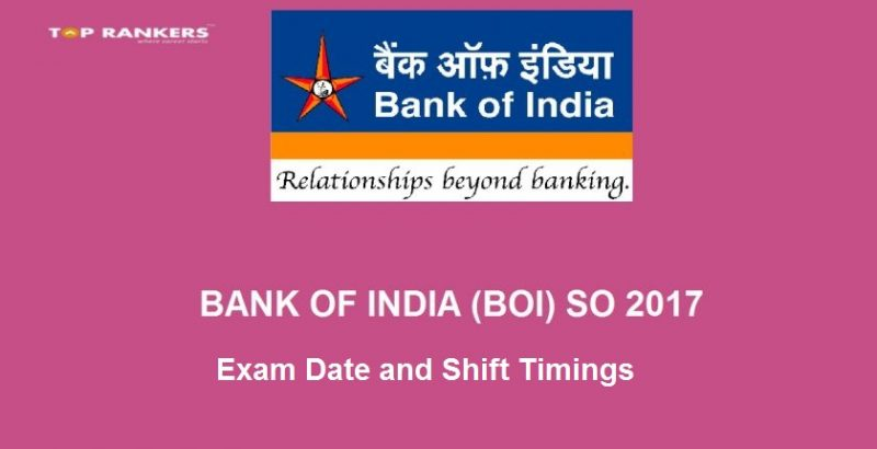 Bank of India SO Exam Date and Shift Timings