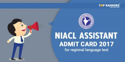 NIACL Assistant Admit Card 2017 for Regional Language Test