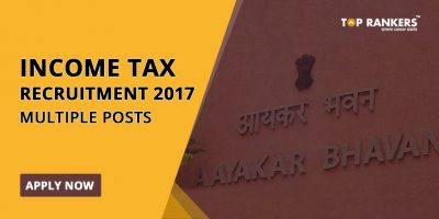 Income Tax Recruitment 2017 – Apply Now