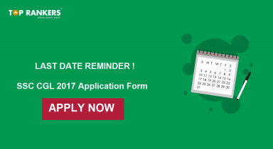 Last Date Reminder For Filling SSC CGL 2017 Application Form