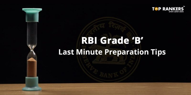 RBI Grade B Last Minute Preparation Tips