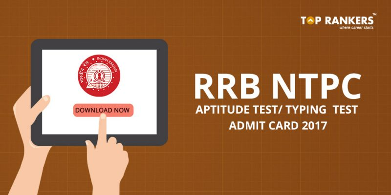 RRB NTPC Aptitude and Typing Test Admit Card 2017