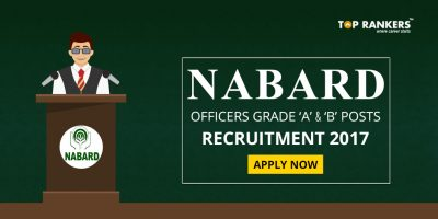 NABARD Officers in Grade A and B 2017 – Direct Recruitment