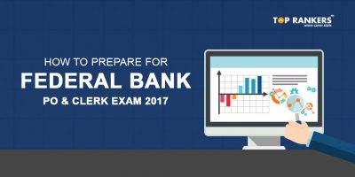 How to Prepare for Federal Bank PO & Clerk Exam 2017?