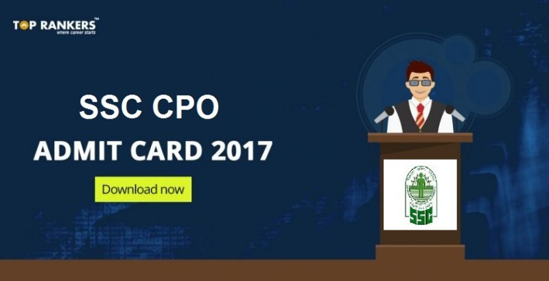 SSC CPO Admit Card 2017