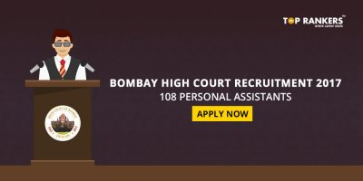 Bombay High Court Recruitment 2017 – Apply Online for 108 Personal Assistants
