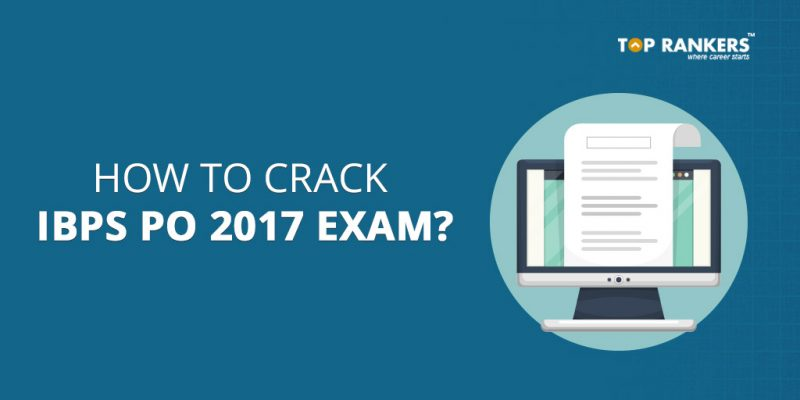 How To Crack IBPS PO 2017  in First attempt?