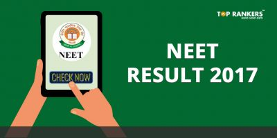 NEET 2017 Result Declared – Check Score Card, Rank List