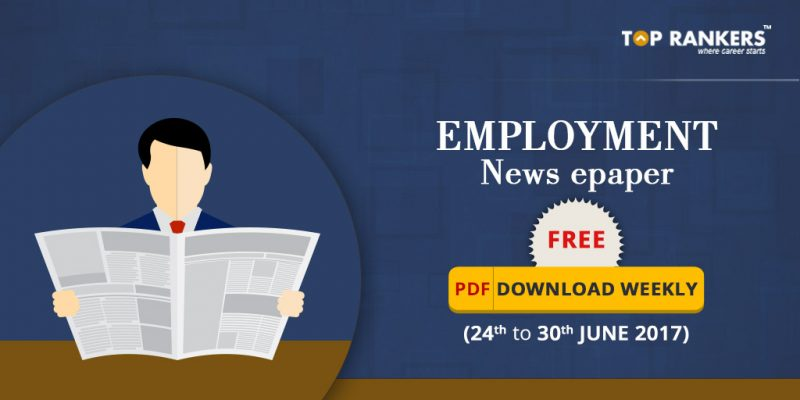 Employement news ePaper 24th to 30th June 2017 download free pdf